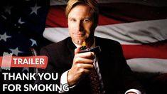 Thank You for Smoking 2005 Trailer HD | aron Eckhart | Maria Bello - YouTube