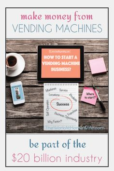 Great tips on starting a vending machine from home