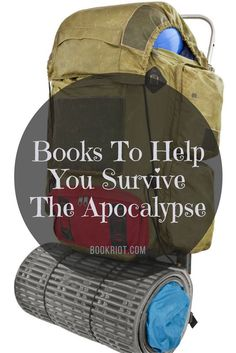 Four books to help you survive the apocalypse (& other disasters)