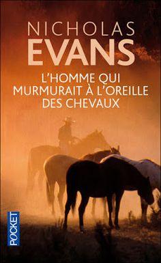 Lundi Librairie : L'homme qui murmurait à l'oreille des chevaux de Nicholas Evans http://www.parisladouce.com/2012/12/lundi-librairie-lhomme-qui-murmurait.html