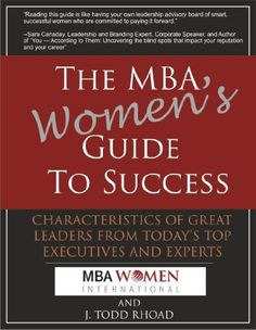The MBA Women's Guide To Success (2012) by Natalie Block
