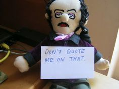 A list of poetry and quotes wrongly attributed to Edgar Allan Poe.
