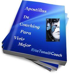 Mi nuevo e-book gratuito ya está en mi blog, para vos  http://ritatonellicoach.com.ar/