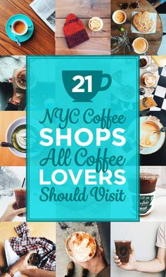 21 Perfect NYC Coffee Shops You Should Visit ASAP