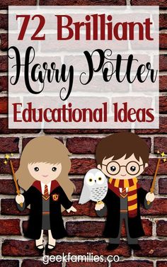 72 Brilliant Harry Potter Educational Ideas