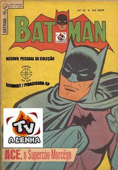 TV A LENHA E O VIAJANTE DO TEMPO: GIBIS ANTIGOS (CLASSIC COMICS) - BATMAN Nº 45 / 2ª...
