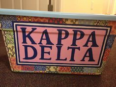 Not a cooler - but still pretty cool! :) One of my sisters HAND PAINTED this keepsake box for her graduating big. Awesome way to store Kappa Delta memories!