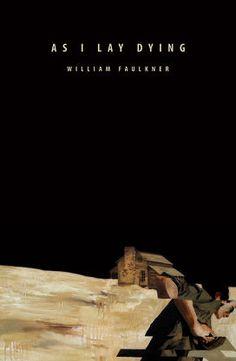 «Когда я умирала» – Уильям Фолкнер
