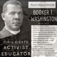 Booker T. Washington, Advocate for Education and First Principal of the Tuskegee Institute