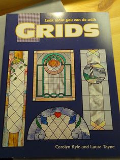 Grids, stained glass pattern book Carolyn Kyle #CarolynKyle
