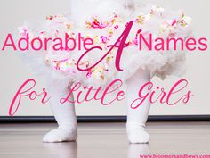 Adorable Names that Start with A for Little Girls | Bloomers and Bows www.bloomersandbows.com | Aaliyah Abarrane Abby Abigail Abigail Abilene Abril Ada Adaline Adalyn Adalynn Adda Addilyn Addilynn Addison Addisyn Addyson Adelaide Adele Adelina Adeline Adelyn Adelynn Adilynn Adley Adriana Adrianna Adrienne Aileen Ailsa Aimee Ainsley Aisha Aislinn Aitana Aiyana Alaia Alaina Alana Alani Alanna Alannah Alaya Alayah Alayna Aleah Aleena Alejandra Alena Alessandra Alexa Alexandra Alexandria Alexia…