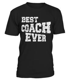 """# BEST COACH EVER Sport Game Mentor Support T Shirt . Special Offer, not available in shops Comes in a variety of styles and colours Buy yours now before it is too late! Secured payment via Visa / Mastercard / Amex / PayPal How to place an order Choose the model from the drop-down menu Click on """"Buy it now"""" Choose the size and the quantity Add your delivery address and bank details And that's it! Tags: Honor the BEST COACH EVER with this T"""