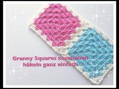GANZ EINFACH Granny Squares zusammen häkeln für Anfänger - YouTube