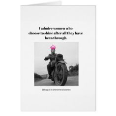 I admire women who choose to shine... card - birthday gifts party celebration custom gift ideas diy