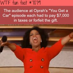 "Oprah's ""You Get a Car"" episode - WTF fun facts"