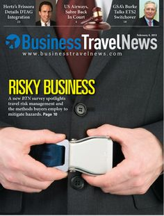 February 4, 2013 issue of BTN, featuring travel risk management strategies #businesstravel