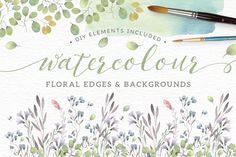 Watercolor floral edges+backgrounds by Lisa Glanz on @creativemarket