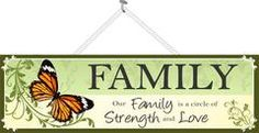 """""""Our Family is a Circle of Strength and Love"""" inspirational sign with monarch butterfly"""
