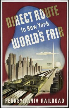 """Crisis and Commerce: World's Fairs of the 1930s."" New exhibit opens up at the Wolfsonian-FIU September 18 2013 - January 05 2014. #worldsfair #expo #pennsylvania"