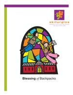 THE BLESSING OF BACKPACKS by Wendy Claire Barrie is a FREE download to be used in a church setting at the beginning of the school year.