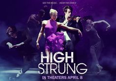 'High Strung' Is The Dance Movie That Actually Meets Expectations