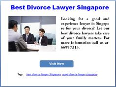 Looking for a good and experience lawyer in Singapore for your divorce? Let our best divorce lawyers take care of your family matters. For more information call us at- 6699 7313.