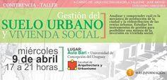 """LOS PRINCIPIOS: Brindarán una Conferencia sobre """"Suelo Urbano y Vi..."""