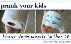 Leave a note on the toliet paper!