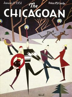 The Chicagoan Magazine Cover - art by Aaron Bahrod - 1931 My Magazine, Magazine Covers, Art Deco Illustration, Illustrations, Old Magazines, Arts And Crafts Movement, The New Yorker, French Art, Art Deco Fashion