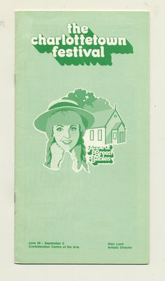 1978 brochure cover, Anne of Green Gables - The Musical™ at Confederation Centre of the Arts.