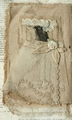 Fabric Collage of Little Birdie in a Dress. Add a glove Fabric Books, Fabric Journals, Fabric Art, Collage Book, Book Art, Altered Books, Altered Art, Vintage Journals, Shabby
