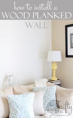 how to install a wood planked wall. Easy enough for one person to do!