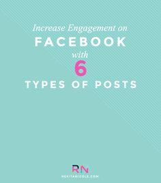 Stuck in a Facebook Rut? Increase Engagement with these 6 types of Posts · Rekita Nicole