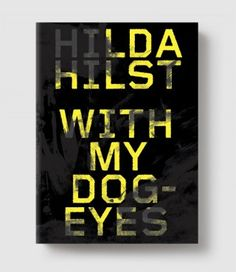 May 2014 // With My Dog Eyes by Hilda Hilst