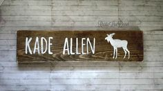 Rustic Custom Name Sign for Nursery or Kids Bedroom, Rustic Nursery Decor, Kids Bedroom Decor, Woodland Nursery Decor, Moose Sign, Reclaimed by RusticLuvDecor on Etsy https://www.etsy.com/listing/269094506/rustic-custom-name-sign-for-nursery-or