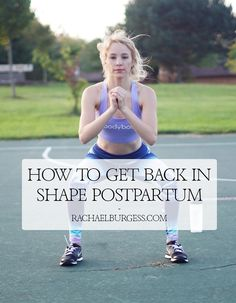 f0b0964f89 How to get back in Shape Postpartum in 24 Minutes a Day