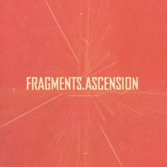 Fragments / Ascension cover art