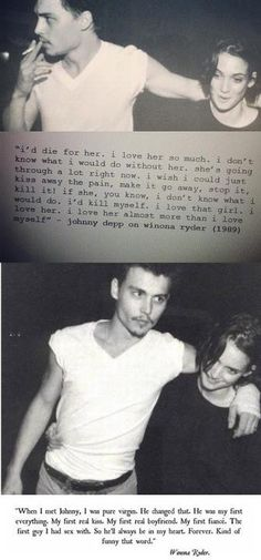 Goodness me, if a guy said this about me I dont know what i'd do. Winona Ryder and Johnny depp