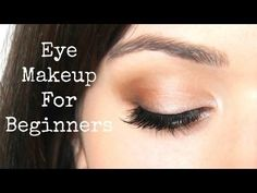 Beginner Eye Makeup Tips Tricks - YouTube