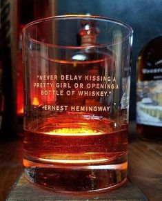 """Never delay kissing a pretty girl or opening a bottle of whiskey"" -Ernest Hemingway Whiskey Room, Whiskey Drinks, Cigars And Whiskey, Scotch Whiskey, Bourbon Whiskey, Whiskey Bottle, Drinks Logo, Whiskey Glasses, Irish Whiskey"