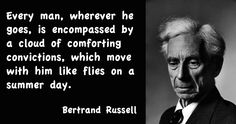 Yes! The simple minded ones! Bertrand Russell quote on our convictions.