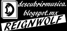 Para saber de mas bandas entra a  www.descubrirmusica.blogspot.com  http://descubrirmusica.blogspot.mx/2016/02/reignwolf-es-tan-solo-la-guitarra-la.html
