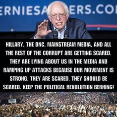 They should be scared.  People are waking up & smelling the corruption in both the RNC & the DNC.  Time to start a new party, UPP, the United Progressive Party...a new and improved party of the people.  Because the DNC has gleefully rubbed our noses in the fact that they don't represent us anymore so, I say, Bern it down!