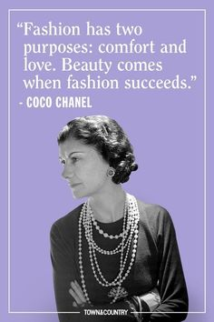 Coco Chanel famously lived her life according to her own rules. Her musings on elegance, love, and life are as timeless as her classic Chanel designs. Take a look at the founder of Chanel's most memorable, inspiring, and outspoken quotes here. Fashion Designer Quotes, Fashion Quotes, Fashion Designers, Fashion Brands, Life Quotes Love, New Quotes, Motivational Quotes, Inspirational Quotes, Hipster Fashion
