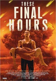 These Final Hours 9/10
