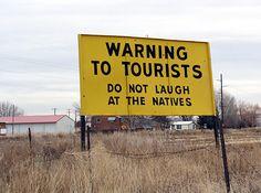 Idaho Falls, Idaho. (Anyone who did laugh was an idiot)