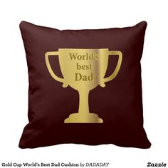 Gold Cup World's Best Dad Cushion Pillow