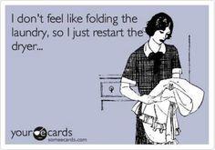 restart dryer no folding...so true