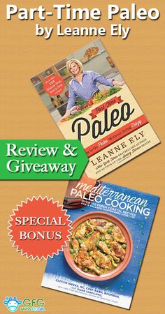 Part-Time Paleo by Leanne Ely Review and Giveaway with Special Bonus | http://www.grassfedgirl.com/part-time-paleo-leanne-ely-review-giveaway-bonus-gift/