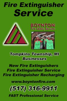 Fire Extinguisher Service Tompkins Township, MI.  (517) 316-9911 Check out Boynton Fire Safety Service.. The Complete Source for Fire Protection in Michigan. Call us Today!